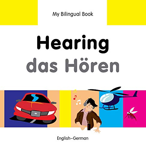 My Bilingual Book - Hearing - German-English (My Bilingual Books): Milet