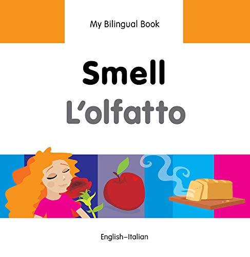 9781840598100: My Bilingual Book–Smell (English–Italian) (Italian and English Edition)
