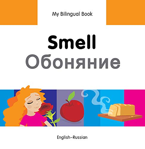 Smell: English-Russian (My Bilingual Book Senses): Secmen, Erdem