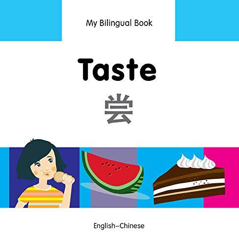 My Bilingual Book-Taste (English-Chinese): Milet Publishing