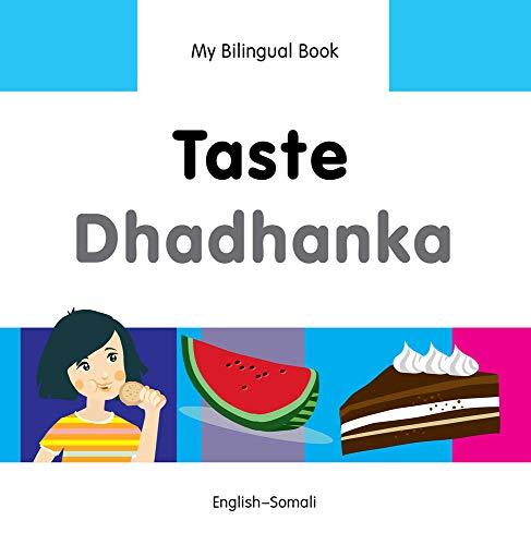 My Bilingual Book�Taste (English�Somali): Milet Publishing