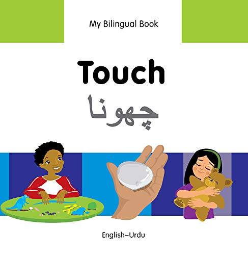 My Bilingual Book-Touch (English-Urdu) (My Bilingual Book Senses): Milet Publishing