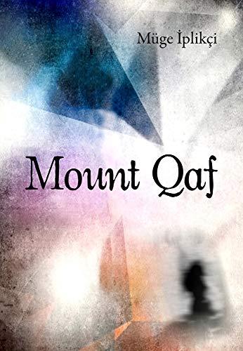 Mount Qaf (Turkish Literature): Iplikci, Muge