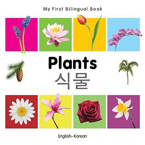 My First Bilingual Book-Plants (English-Korean): Milet Publishing