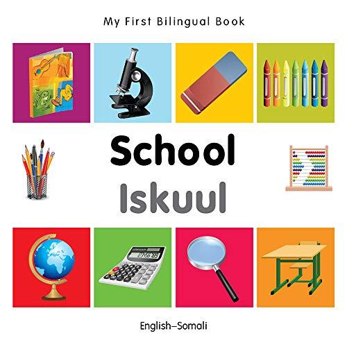My First Bilingual Book - School - English-Somali: Milet