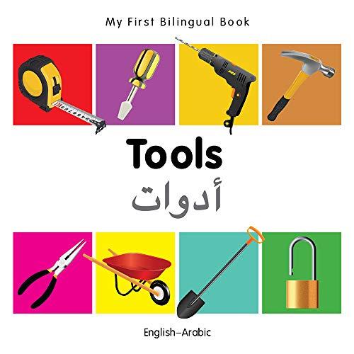 My First Bilingual Book - Tools - English-Arabic: Milet