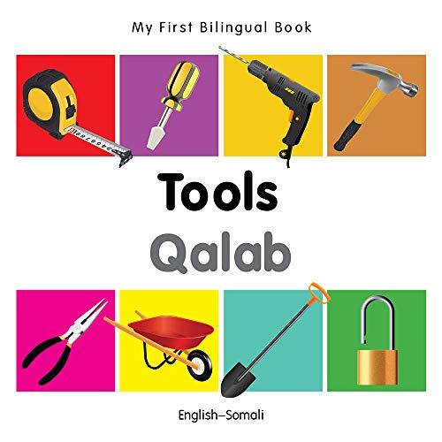 My First Bilingual Book-Tools (English-Somali): Milet Publishing