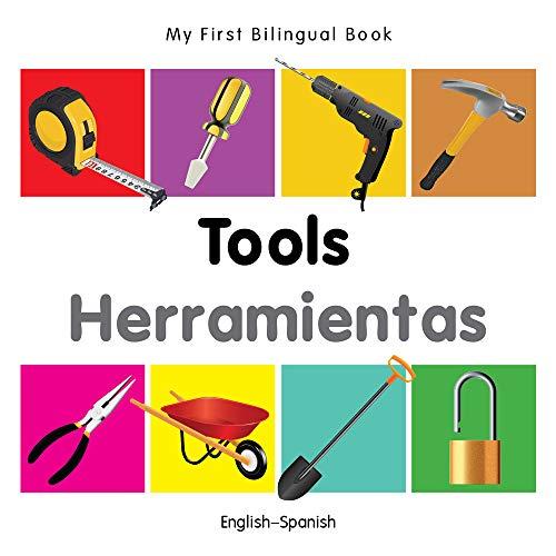 My First Bilingual Book?Tools (English?Spanish) (Spanish and English Edition): Milet Publishing