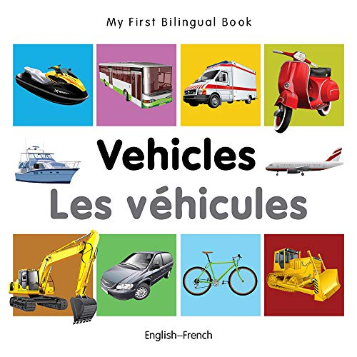 9781840599268: My First Bilingual Book–Vehicles (English–French) (French and English Edition)