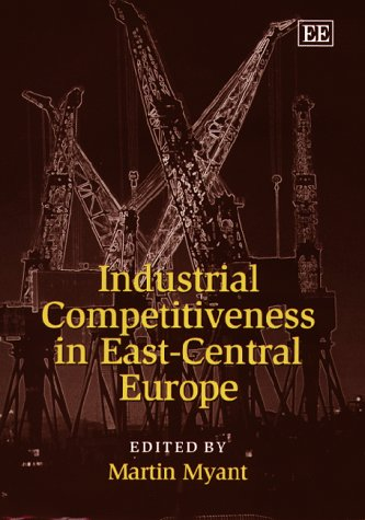 9781840640199: Industrial Competitiveness in East-Central Europe