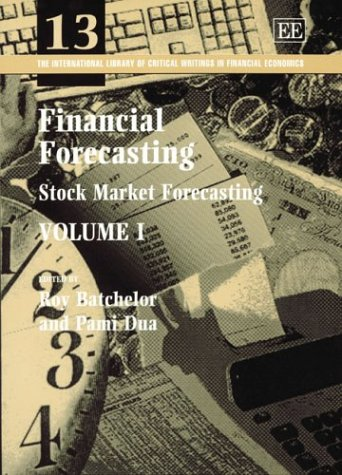 9781840640342: Financial Forecasting (International Library of Critical Writings in Economics)