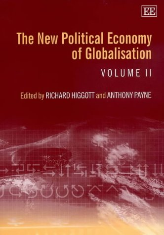 The New Political Economy of Globalisation (Elgar Mini Series): n/a