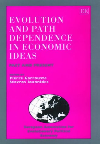 9781840640816: Evolution and Path Dependence in Economic Ideas: Past and Present