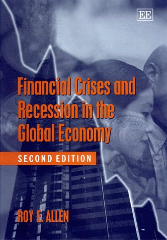 9781840640878: Financial Crisis and Recession in the Global Economy (Studies in International Political Economy)