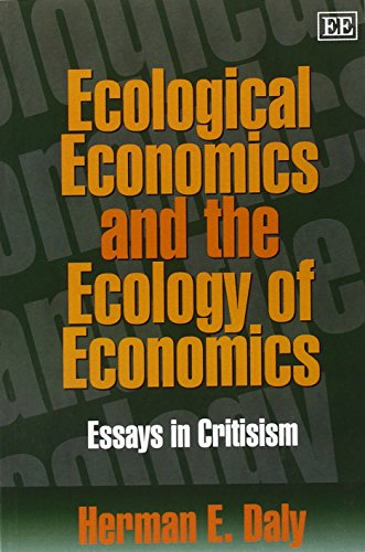 9781840641097: Ecological Economics and the Ecology of Economics: Essays in Criticism