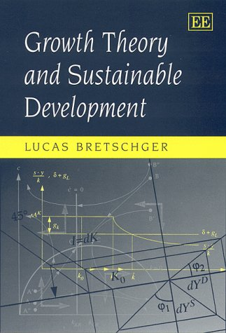 9781840641356: Growth Theory and Sustainable Development