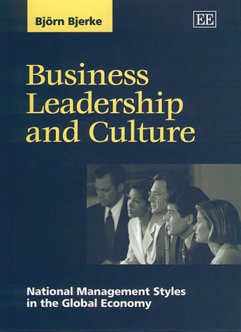 9781840641714: Business Leadership and Culture: National Management Styles in the Global Economy