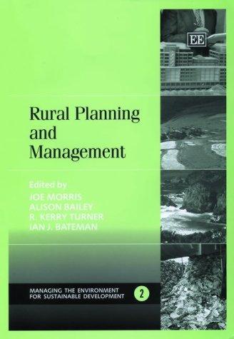 Rural Planning and Management (Managing the Environment: Joe Morris (Editor),