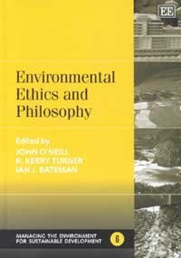 Environmental Ethics and Philosophy (Managing the Environment for Sustainable Development Series)