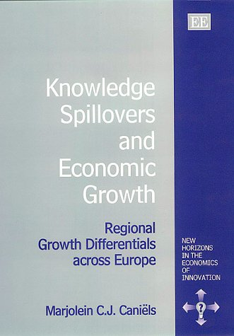 Knowledge Spillovers and Economic Growth: Caniels, Marjolein C.