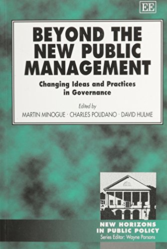9781840642445: Beyond the New Public Management: Changing Ideas and Practices in Governance (New Horizons in Public Policy series)