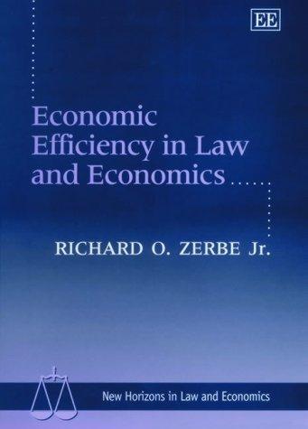 Economic Efficiency in Law and Economics (New Horizons in Law and Economics Series): Richard O. ...