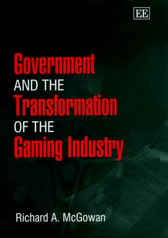 9781840643152: Government and the Transformation of the Gaming Industry