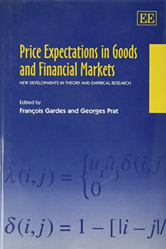 9781840643220: Price Expectations in Goods and Financial Markets: New Developments in Theory and Empirical Research