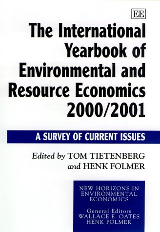The International Yearbook of Environmental and Resource Economics 2000/2001: A Survey of Current ...