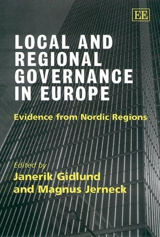 Local and Regional Governance in Europe: Gidlund, Janerik (EDT)/ Jerneck, Magnus (EDT)