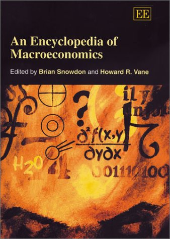 9781840643879: An Encyclopedia of Macroeconomics