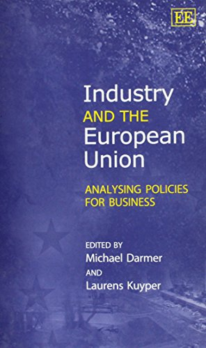 9781840643909: Industry and the European Union: Analysing Policies for Business