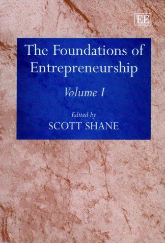 The Foundations of Entrepreneurship (Elgar Mini Series): W. Sahlman S.