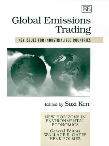 Global Emissions Trading: Key Issues for Industrialized Countries (Hardback)