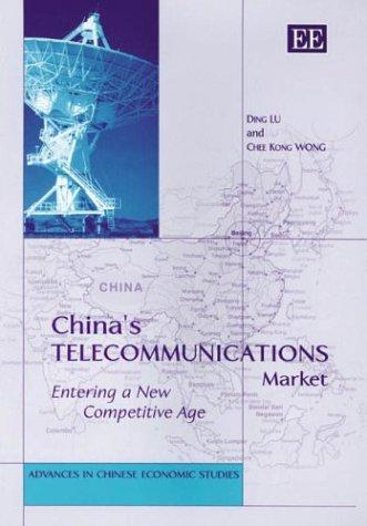 China's Telecommunications Market: Lu, Ding/ Wong, Chee Kong
