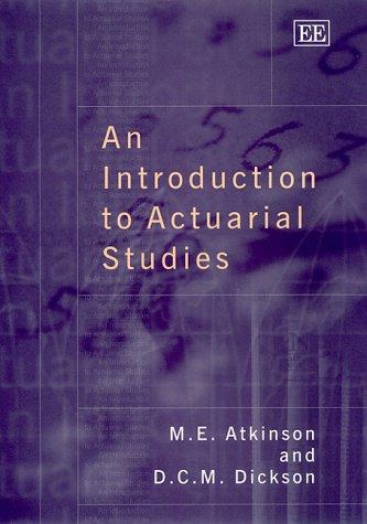 9781840644463: An Introduction to Actuarial Studies (Elgar Monographs)