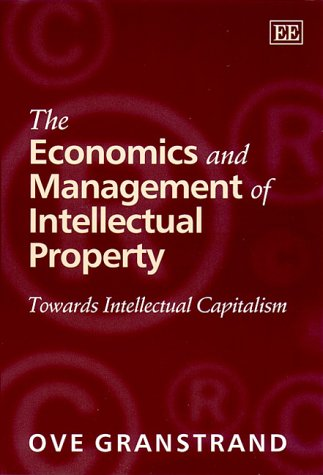 9781840644630: The Economics and Management of Intellectual Property