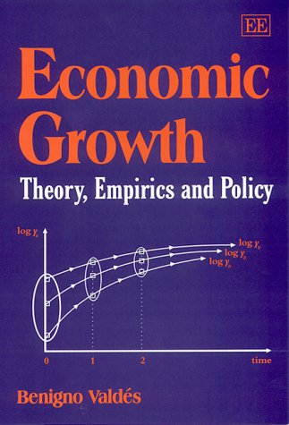 9781840644661: Economic Growth: Theory, Empirics and Policy (Elgar Textbooks)