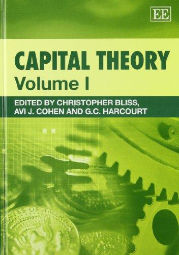 Capital Theory: Bliss, Christopher (EDT)/ Cohen, Avi J. (EDT)/ Harcourt, G. C. (EDT)