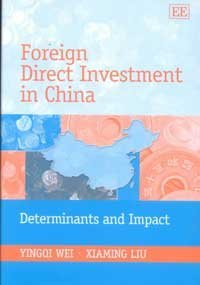 Foreign Direct Investment in China: Determinants and: Wei, Yingqi