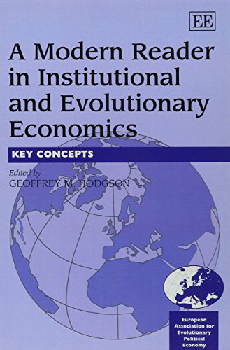 9781840644951: A Modern Reader in Institutional and Evolutionary Economics: Key Concepts (In Association With the European Association of Evolutionary Political Economy (Eaepe).)