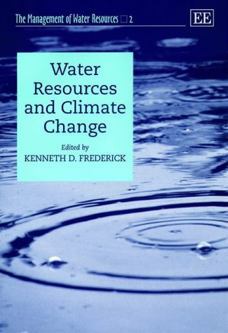 Water Resources and Climate Change (Hardcover): Kenneth D. Frederick