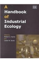 A Handbook of Industrial Ecology: Ayres, Robert U. (EDT)/ Ayres, Leslie (EDT)