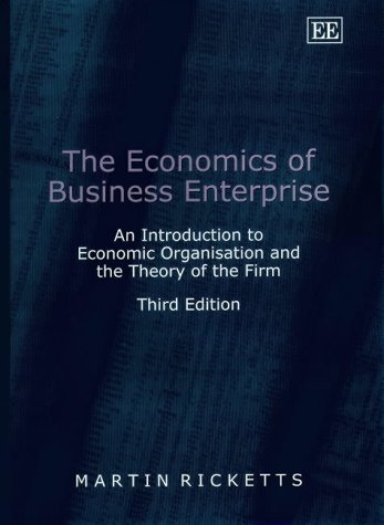 9781840645248: The Economics of Business Enterprise: An Introduction to Economic Organization and the Theory of the Firm