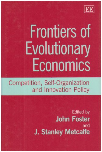 9781840645255: Frontiers of Evolutionary Economics: Competition, Self-Organization, and Innovation Policy