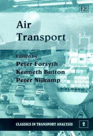 Air Transport (Classics In Transport Analysis)