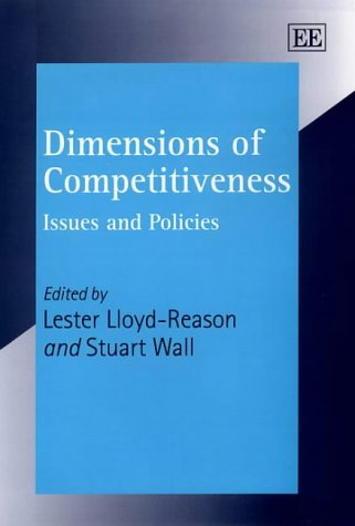 Dimensions of Competitiveness: Issues and Policies: Anglia Polytechnic University Centre for ...
