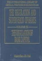 The Regulation and Supervision of Banks: Hall, Maximilian J. B. (EDT)