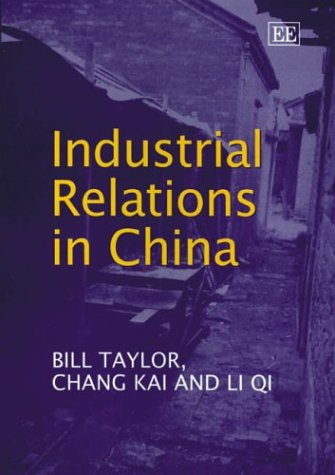 Industrial Relations in China: Bill Taylor, Kai