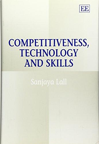 Competitiveness, Technology and Skills: Lall, Sanjaya